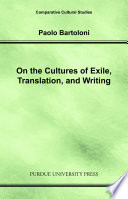 On the Cultures of Exile  Translation  and Writing