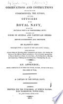 Observations and Instructions for the use of the ... Officers of the Royal Navy ... By a Captain in the Royal Navy