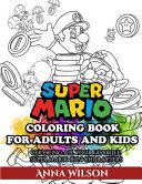 Super Mario Coloring Book for Adults and Kids