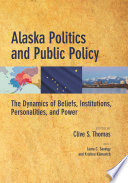 Alaska Politics and Public Policy