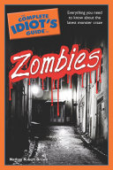 The Complete Idiot's Guide to Zombies The World Of Vampires Werewolves The Paranormal And