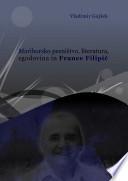 Mariborsko pesništvo, literatura, zgodovina in France Filipič