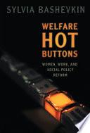 Welfare Hot Buttons