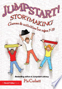Jumpstart! Storymaking : develop the creative process of...