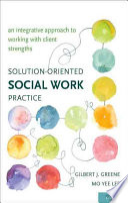 Solution oriented Social Work Practice