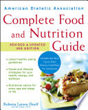 American Dietetic Association Complete Food and Nutrition Guide  Revised and Updated 3rd Edition