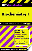 CliffsQuickReview Biochemistry I