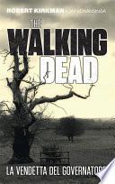 The Walking Dead   La vendetta del Governatore