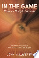 In the Game: Music and Multiple Sclerosis