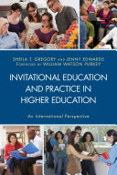 Invitational Education and Practice in Higher Education