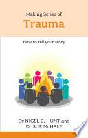 Making Sense of Trauma