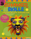 SUMMER SKILLS  DAILY ACTIVITY WORKBOOK  GRADE  5