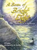 A Beam of Bright Light