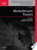 Botulinum Toxin E-Book Presents Up To The Minute Practical Guidance On