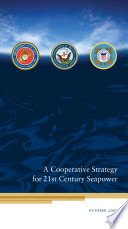 Cooperative Strategy for 21st Century Seapower