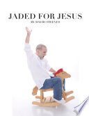 Jaded For Jesus