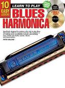 10 Easy Lessons Blues Harmonica