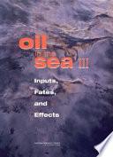 Oil in the Sea III Book PDF