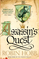 Assassin's Quest (The Farseer Trilogy, Book 3) : the gripping finale to robin hobb's...