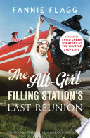 The All Girl Filling Station s Last Reunion