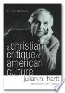 A Christian Critique of American Culture