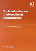 The Administration of International Organizations