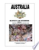 Australia Business Law Handbook Volume 1 Strategic Information and Basic Laws
