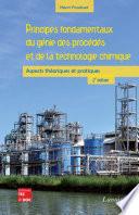 Principes fondamentaux du génie des procédés et de la technologie chimique (2e éd.)