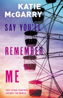 Book Say You'll Remember Me