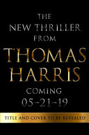 The New Thomas Harris Thriller