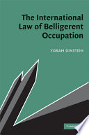 The International Law of Belligerent Occupation