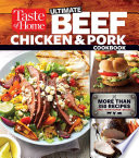 Taste Of Home Ultimate Beef Chicken And Pork Cookbook