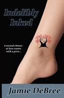 Indelibly Inked