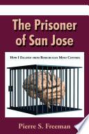 The Prisoner of San Jose