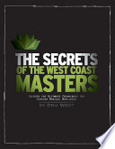 The Secrets of the West Coast Masters