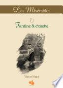 Les Mis  rables Vol I  Fantine  Cosette