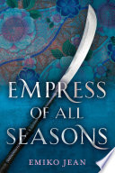 Empress of All Seasons Book Cover