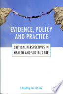 Evidence  Policy and Practice