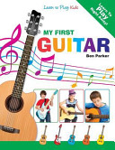 My First Guitar - Learn to Play Kids