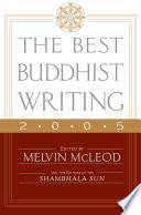 The Best Buddhist Writing 2005
