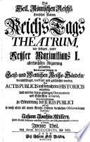 Des Heil. Römischen Reichs, Teutscher Nation, ReichsTags-Theatrum