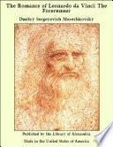 The Romance of Leonardo da Vinci: The Forerunner