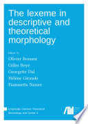 The lexeme in descriptive and theoretical morphology