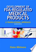 Development of FDA regulated Medical Products  Second Edition