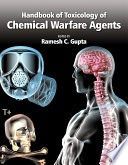 Handbook of Toxicology of Chemical Warfare Agents Chemicals Used As Weapons Of Mass Destruction And