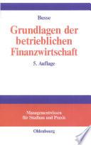Grundlagen der betrieblichen Finanzwirtschaft