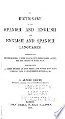 A Dictionary of the Spanish and English and English and Spanish Languages ...