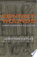 Contact Wounds Book The Dressing Station A Gripping