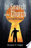 In Search of the Church Are A Seasoned Veteran Of