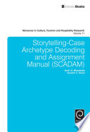 Storytelling Case Archetype Decoding and Assignment Manual  SCADAM